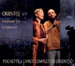 Pochette du CD Orient(s) par Emmanuelle Troy et Luc Girardeau